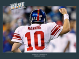 New York Giants and New England Patriots - Super Bowl XLVI - February 5  2012: Eli Manning - Commem