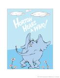 Horton Hears a Who (on blue) Reproduction d'art par Theodor (Dr. Seuss) Geisel
