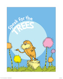 The Lorax: Speak for the Trees (on blue)