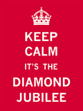 Keep Calm Diamond Jubilee II