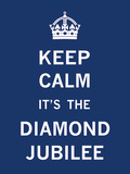 Keep Calm Diamond Jubilee I