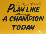Lou Holtz / Charlie Weis Dual Signed Play Like A Champion Todayw/ &quot;Go Irish&quot; Inscription by Weis