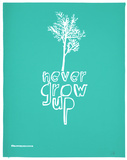 Never Grow Up (Light Blue)