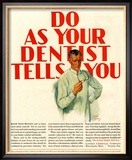 Dentists Lavoris Do As Your Dentist Tells You, USA, 1920 Reproduction encadrée