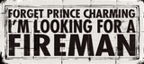 Prince Charming - Fireman