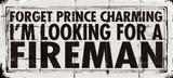 Prince Charming - Fireman
