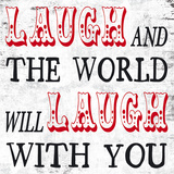 Laugh and The World Laughs