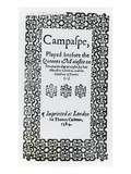 Frontispiece to 'Campaspe' by John Lyly (C1554-1606) 1584 (Woodcut) (B/W Photo)