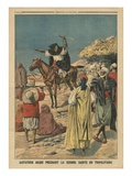 Arab Agitator Preaching the Holy War in Tripolitania  Illustration from 'Le Petit Journal'