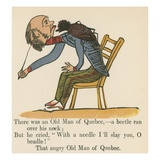 There Was an Old Man of Quebec- a Beetle Ran over His Neck