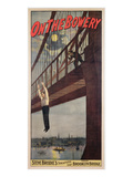 On the Bowery  Steve Brodie's Sensational Leap from Brooklyn Bridge 1886
