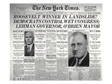 Roosevelt Winner in Landslide Election'  from the Front Page of 'The New York Times'  1932