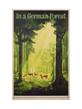In a German Forest'  Poster Advertising Tourism in Germany  C1935 (Colour Litho)