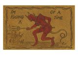 I'M Having a Devil of a Time' (Litho)