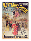 Poster Advertising the &#39;Montagnes Russes&#39; Roller Coaster in the Boulevard Des Capucines  Paris 1888