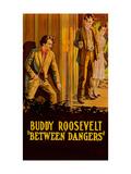 Between Dangers