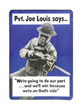 Private Joe Lewis Says