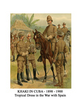 Khaki in Cuba - 1898 - 1900 - Tropical Dress in the War with Spain