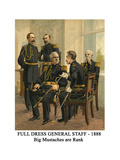 Full Dress General Staff - 1888 - Big Mustaches are Rank