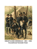 Grant and His Generals - 1861 - 1866 - Unconditional Surrender Grant