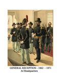 General Reception - 1862 - 1871 - at Headquarters