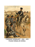 Cavalry Sergeant - 1841 - 1851 - Frontier Infantry and Artillery