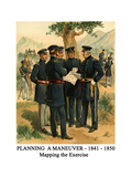 Planning a Maneuver - 1841 - 1850 - Mapping the Exercise