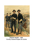 Indian Wars - 1888 - Cavalry General Prepare for Action