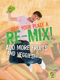 MyPlate Add More Fruits and Veggies Poster