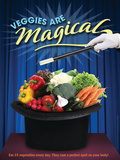 Veggies Are Magical Poster
