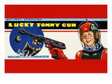 Lucky Tommy Gun