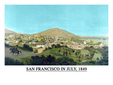 San Francisco in July 1849 from Present Site of SF Stock Exchange