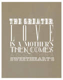 The Greater Love Is A Mothers