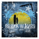 Break Waves