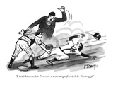 """""""I don't know when I've seen a more magnificent slide You're out!"""" - New Yorker Cartoon"""