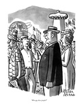 """Who are these people"" - New Yorker Cartoon"