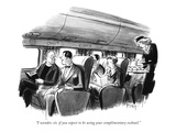 """""""I wonder  sir  if you expect to be using your complimentary cocktail"""" - New Yorker Cartoon"""
