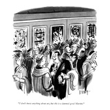 """""""I don't know anything about art  but this is a damned good Martini"""" - New Yorker Cartoon"""