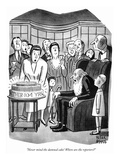 """""""Never mind the damned cake! Where are the reporters"""" - New Yorker Cartoon"""