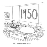 """It's a little fiftyish  but we like it"" - New Yorker Cartoon"