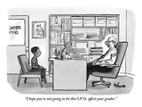 """""""I hope you're not going to let this IPO affect your grades"""" - New Yorker Cartoon"""
