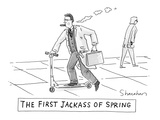 The First Jackass of Spring - New Yorker Cartoon