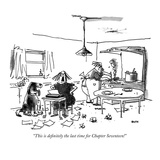 """This is definitely the last time for Chapter Seventeen!"" - New Yorker Cartoon"