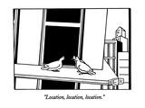 """Location  location  location"" - New Yorker Cartoon"