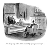"""It's always cozy in here  We're insulated by layers of bureaucracy"" - New Yorker Cartoon"