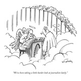 """We've been taking a little harder look at journalists lately"" - New Yorker Cartoon"