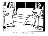 """Somehow  in all the confusion  I aged"" - New Yorker Cartoon"