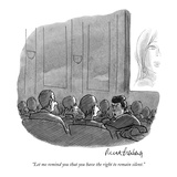 """Let me remind you that you have the right to remain silent"" - New Yorker Cartoon"