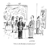 """I live in the Brooklyn arrondissement"" - New Yorker Cartoon"