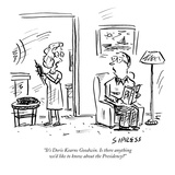 """It's Doris Kearns Goodwin Is there anything we'd like to know about the …"" - New Yorker Cartoon"